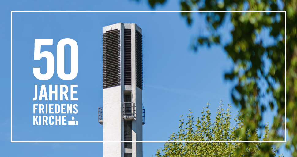 50 Jahre Friedenskirche
