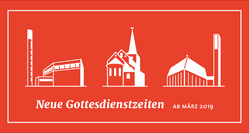 Neue Gottesdienstzeiten ab März 2019