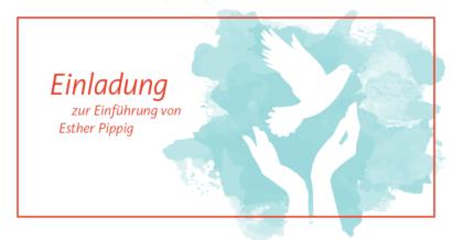 Einladung zur Einführung Esther Pippig