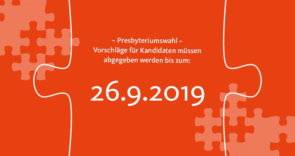 26.9.2019 Stichtag für Kandidatenvorschläge